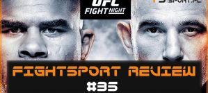 FightSport Review #35: UFC St. Petersburg Live - Podsumowanie! Wideo!