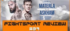 FightSport Review 39: KSW 49, klęska Materli, Soldic obronił pas, powrót Grabowskiego! Podsumowanie gali!