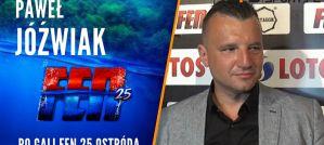 Paweł Jóźwiak podsumowuje galę FEN 25! Wywiad!