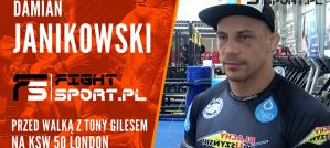 Damian Janikowski podsumowuje swoje przygotowania do KSW 50 w Londynie! Wywiad!