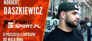 Norbert Daszkiewicz: Podjąłem decyzję, że zostaję w MMA, ale chciałem być mistrzem olimpijskim! Wywiad!