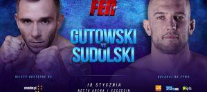 Michał Gutowski kontra Łukasz Sudolski, czyli derby półciężkich ze Szczecina na FEN 27