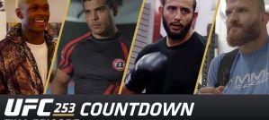 UFC 253 Countdown Full Episode! Video!