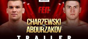 FEN 30 Charzewski vs Abdurzakov! Trailer!