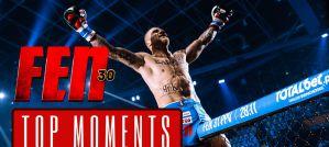 FEN 30 - Top Moments! Video!