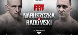 Marcin Naruszczka zmierzy się z Robertem Radomskim na FEN 31
