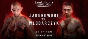 Jakubowski kontra Włodarczyk 26 lutego na Babilon Boxing Show!