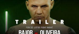 FEN 32 Bajor vs Oliveira! Trailer!