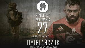 27 edycja Projektu Wojownik w Warszawie!