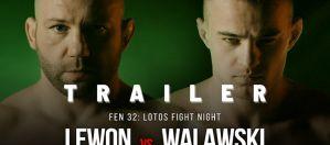 FEN 32 Lewon vs Walawski! Trailer!