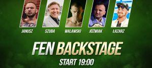 FEN 32 Backstage - Janusz, Łazarz, Walawski, Jóźwiak, Szuba! Video!