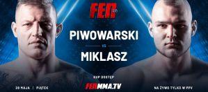 Debiutujący w FEN Piwowarski podejmie niepokornego Miklasza