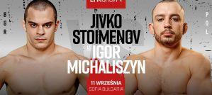 Igor Michaliszyn zawalczy z Bułgarskim Rozpruwaczem na EFM SHOW 2!