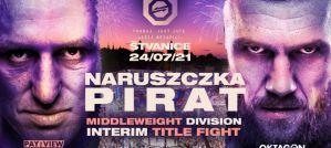 """Marcin Naruszczka o mistrzowski pas wagi średniej z """"Piratem"""" na Oktagon MMA 26!"""